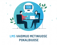 LMS vaidmuo metiniuose pokalbiuose